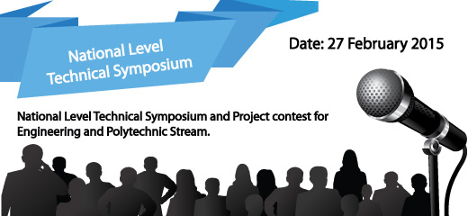 National Level Technical Symposium and Project contest for Engineering and Polytechnic Stream.
